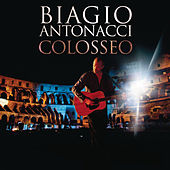 Play & Download Colosseo by Biagio Antonacci | Napster