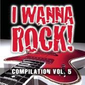 I Wanna Rock Compilation Vol. 5 von Various Artists