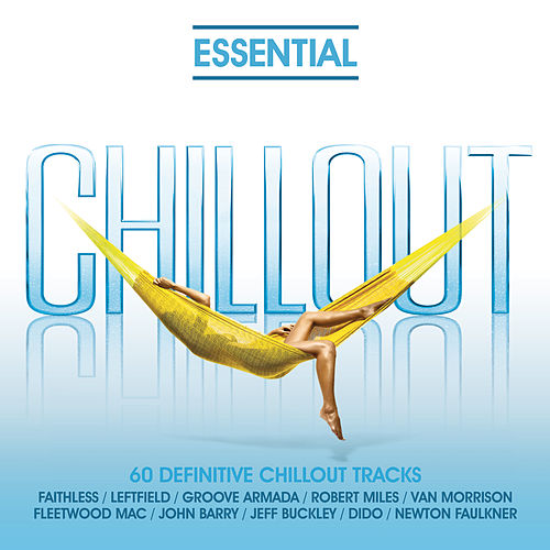 Essential - Chill Out von Various Artists