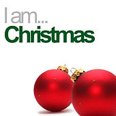 I Am Christmas von Various Artists