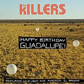 ¡Happy Birthday Guadalupe! de The Killers