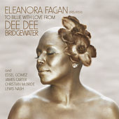 Eleanora Fagan (1915-1959): To Billie With Love From Dee Dee von Dee Dee Bridgewater
