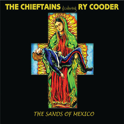 The Sands Of Mexico von The Chieftains