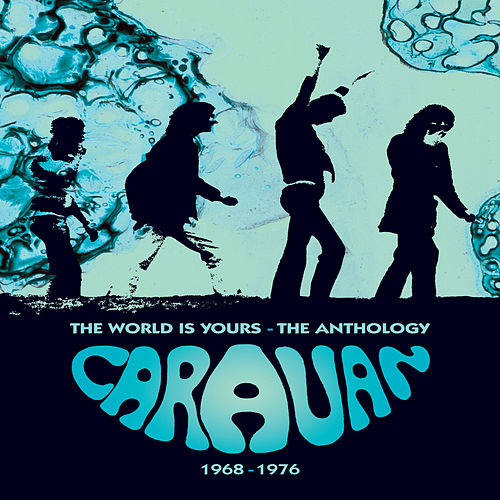 The World Is Yours – The Anthology 1968-1976 von Caravan