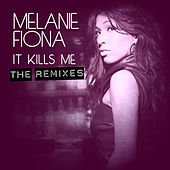 It Kills Me von Melanie Fiona