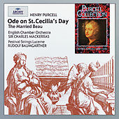 Purcell: Ode on St. Cecilia's Day; The Married Beau von Various Artists