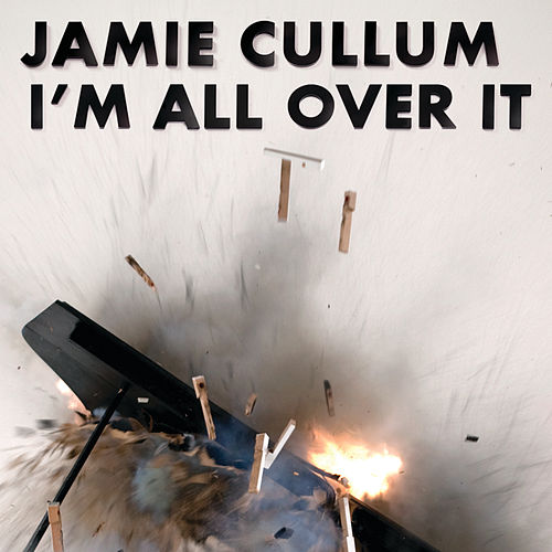I'm All Over It von Jamie Cullum