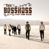 Do Or Die von The Bosshoss