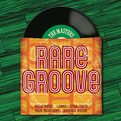 The Masters Series: Rare Groove von Various Artists