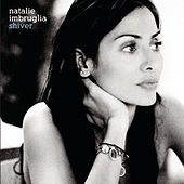 Play & Download Shiver by Natalie Imbruglia | Napster