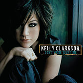 Don't Waste Your Time von Kelly Clarkson