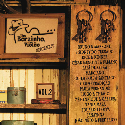Play & Download Um barzinho, um violão sertanejo (Ao vivo) by Various Artists | Napster