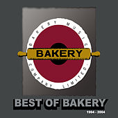 Play & Download Best Of Bakery by Various Artists | Napster