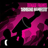 Play & Download Armband Manifesto by The Teenage Frames | Napster