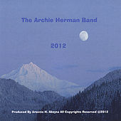 2012 by The Archie Herman Band