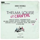 Thelma, Louise Et Chantal (Original Soundtrack) von Various Artists