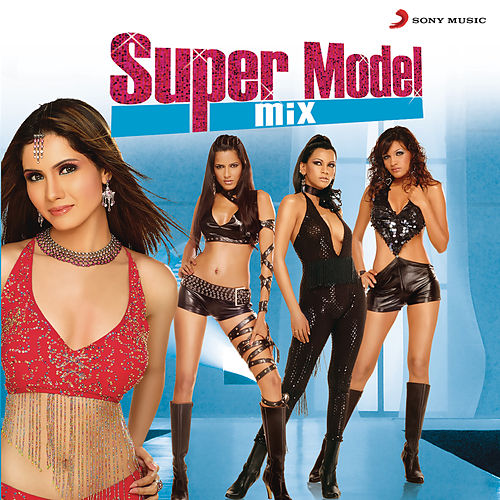 Play & Download Super Model Mix by Various Artists | Napster
