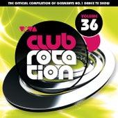 VIVA Club Rotation Vol. 36 von Various Artists