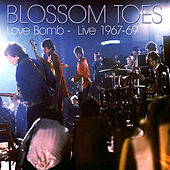 Love Bomb - Live 1967-69 by Blossom Toes