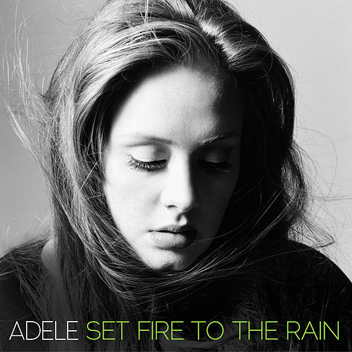 Set Fire To The Rain von Adele