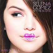 Kiss & Tell de Selena Gomez