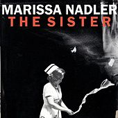 Play & Download The Sister by Marissa Nadler | Napster