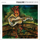 Folklore Epsa Music 2012 by Various Artists