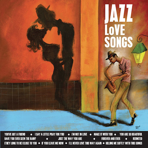 Play & Download Jazz Love Songs by Various Artists | Napster