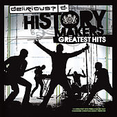 History Makers: Greatest Hits by Delirious?