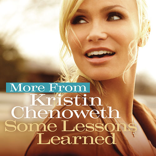More from Some Lessons Learned by Kristin Chenoweth