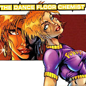 The Dance Floor Chemist von Various Artists