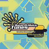Rave-O-Matic Tunes by Various Artists