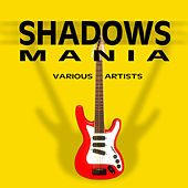 Play & Download Shadows Mania by Various Artists | Napster