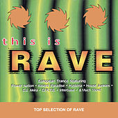 Play & Download This Is Rave by Various Artists | Napster