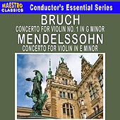 Play & Download Bruch: Violin Concerto No. 1 - Mendelssohn: Violin Concerto in E Minor by Various Artists | Napster