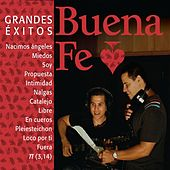 Play & Download Grandes Éxitos by Buena Fé | Napster