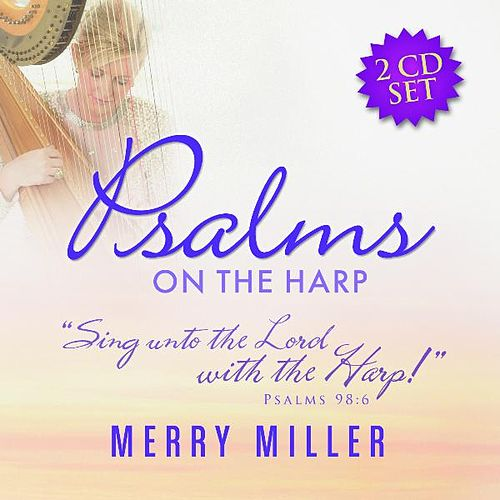 Psalms by Merry Miller