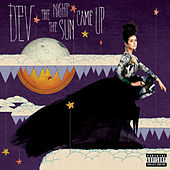 Play & Download The Night The Sun Came Up by Dev | Napster