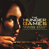 Play & Download The Hunger Games: Original Motion Picture Score by James Newton Howard | Napster