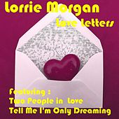 Play & Download Love Letters by Lorrie Morgan | Napster