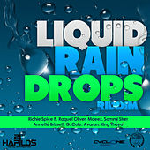Play & Download Liquid Rain Drops by Various Artists | Napster