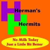 No Milk Today by Herman's Hermits