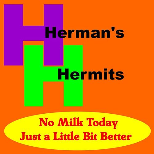 Play & Download No Milk Today by Herman's Hermits | Napster