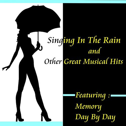 Singing in the Rain and Other Great Musical Hits by Various Artists