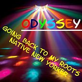 Going Back to My Roots by Odyssey