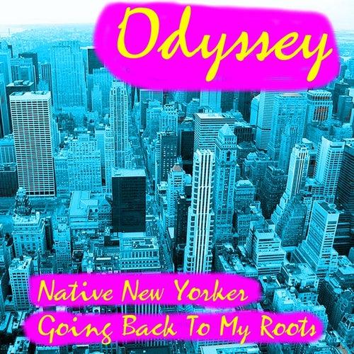 Native New Yorker by Odyssey