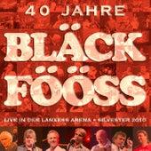Bläck Fööss 40 Jahre Live by Bläck Fööss
