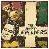 Play & Download The Almighty Defenders by The Almighty Defenders | Napster