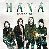 Play & Download Drama Y Luz Edición Deluxe by Maná | Napster