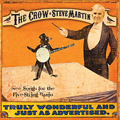The Crow: New Songs For the Five-String Banjo von Steve Martin